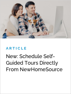 New: Schedule Self-Guided Tours Directly From NewHomeSource