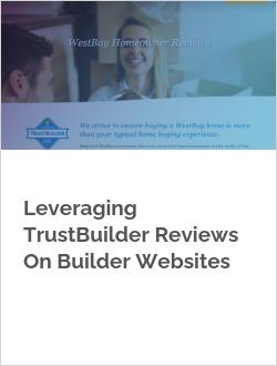 Leveraging TrustBuilder Reviews On Builder Websites