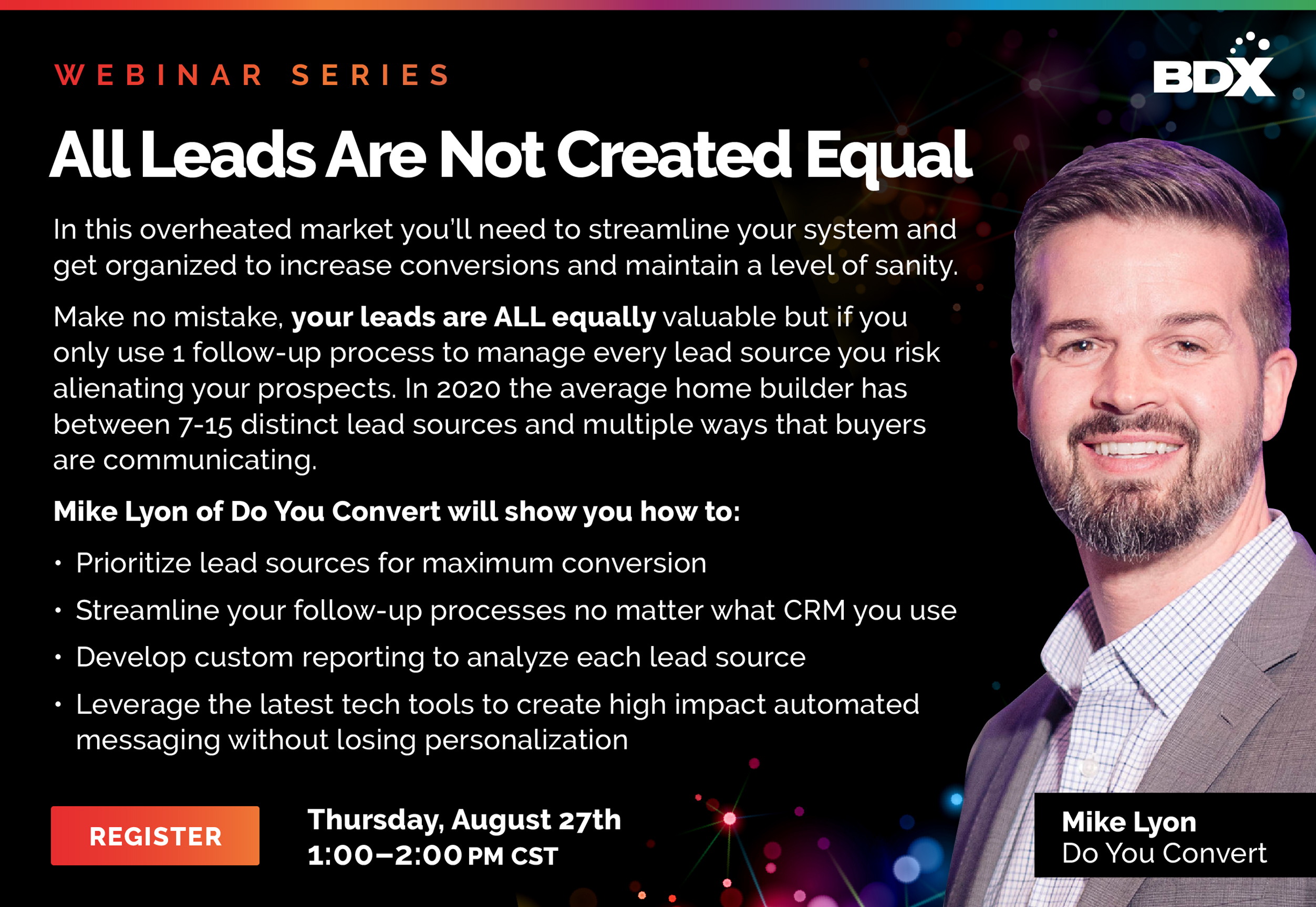 Mike Lyon Discusses Best Practices On How To Manage and Convert Any Type Of Lead Lead