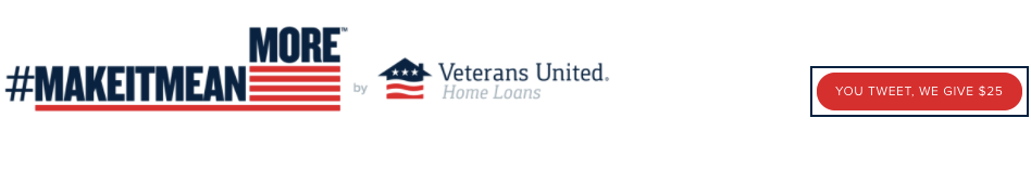 Veterans United Home Loans contributes $25 for every tweet on Veterans Day