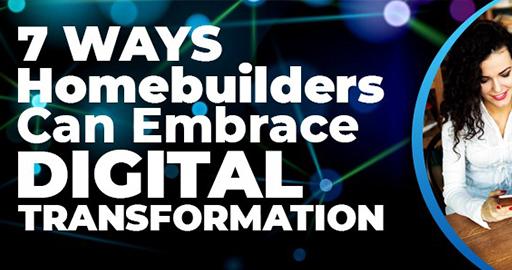 Homebuilders Digital Transformation