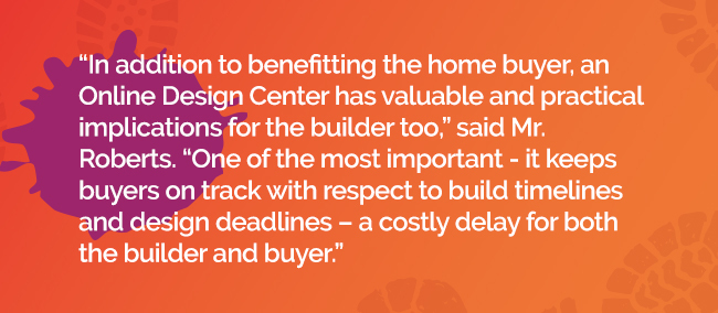 Top three reasons for 2021 why a builder should prioritized the online design center