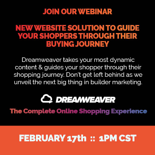 Webinar Discussing Dreamweaver guiding home shoppers on their online buying journey