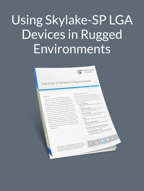 Using Skylake-SP LGA Devices in Rugged Environments