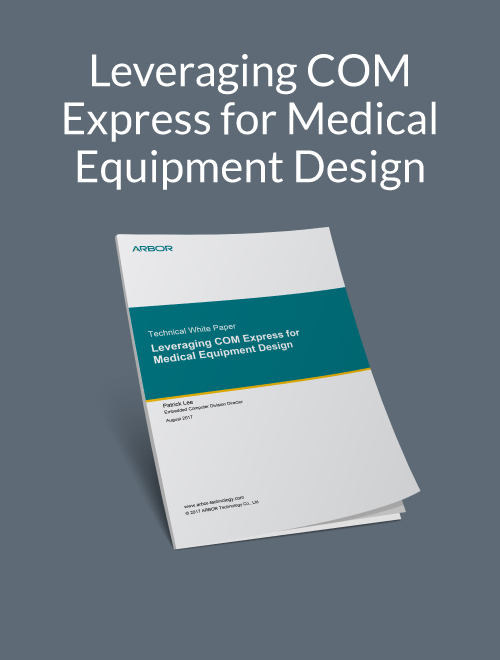 Leveraging COM Express for Medical Equipment Design