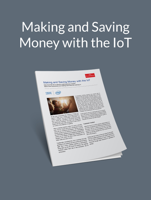 Making and Saving Money with the IoT