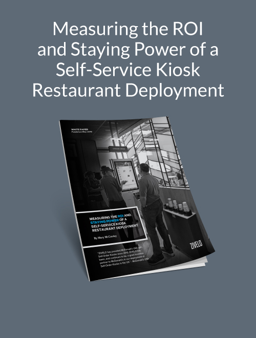 Measuring the ROI and Staying Power of a Self-Service Kiosk Restaurant Deployment