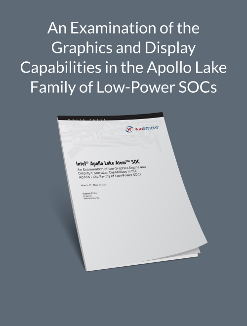 An Examination of the Graphics and Display Capabilities in the Apollo Lake Family of Low-Power SOCs