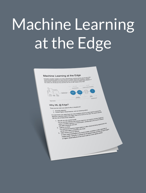 Machine Learning at the Edge