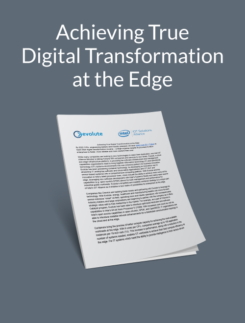 Achieving True Digital Transformation at the Edge