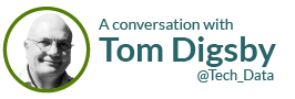 A conversation with Tom Digsby @Tech_Data