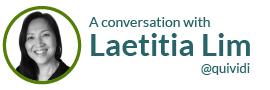 A conversation with Laetitia Lim @quividi