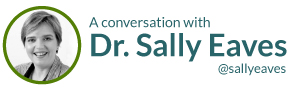 A conversation with Dr. Sally Eaves @sallyeaves