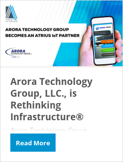 Arora Technology Group, LLC., is Rethinking Infrastructure®