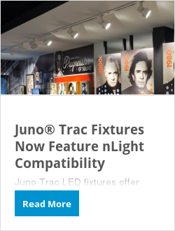 Juno® Trac Fixtures Now Feature nLight Compatibility