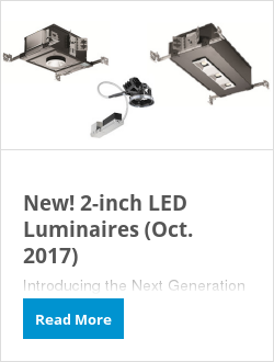 New! 2-inch LED Luminaires (Oct. 2017)