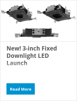 New! 3-inch Fixed Downlight LED Launch