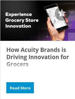 How Acuity Brands is Driving Innovation for Grocers
