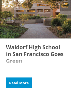 Waldorf High School in San Francisco Goes Green