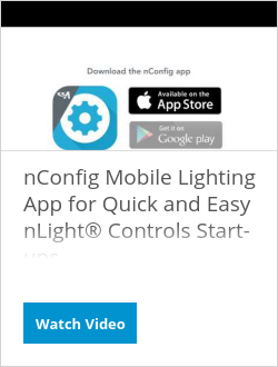 nConfig Mobile Lighting App for Quick and Easy nLight® Controls Start-ups