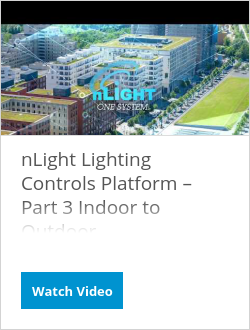 nLight Lighting Controls Platform – Part 3 Indoor to Outdoor