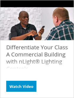 Differentiate Your Class A Commercial Building with nLight® Lighting Controls