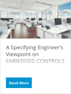 A Specifying Engineer's Viewpoint on EMBEDDED CONTROLS