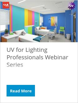 UV for Lighting Professionals Webinar Series
