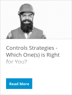 Controls Strategies - Which One(s) is Right for You?