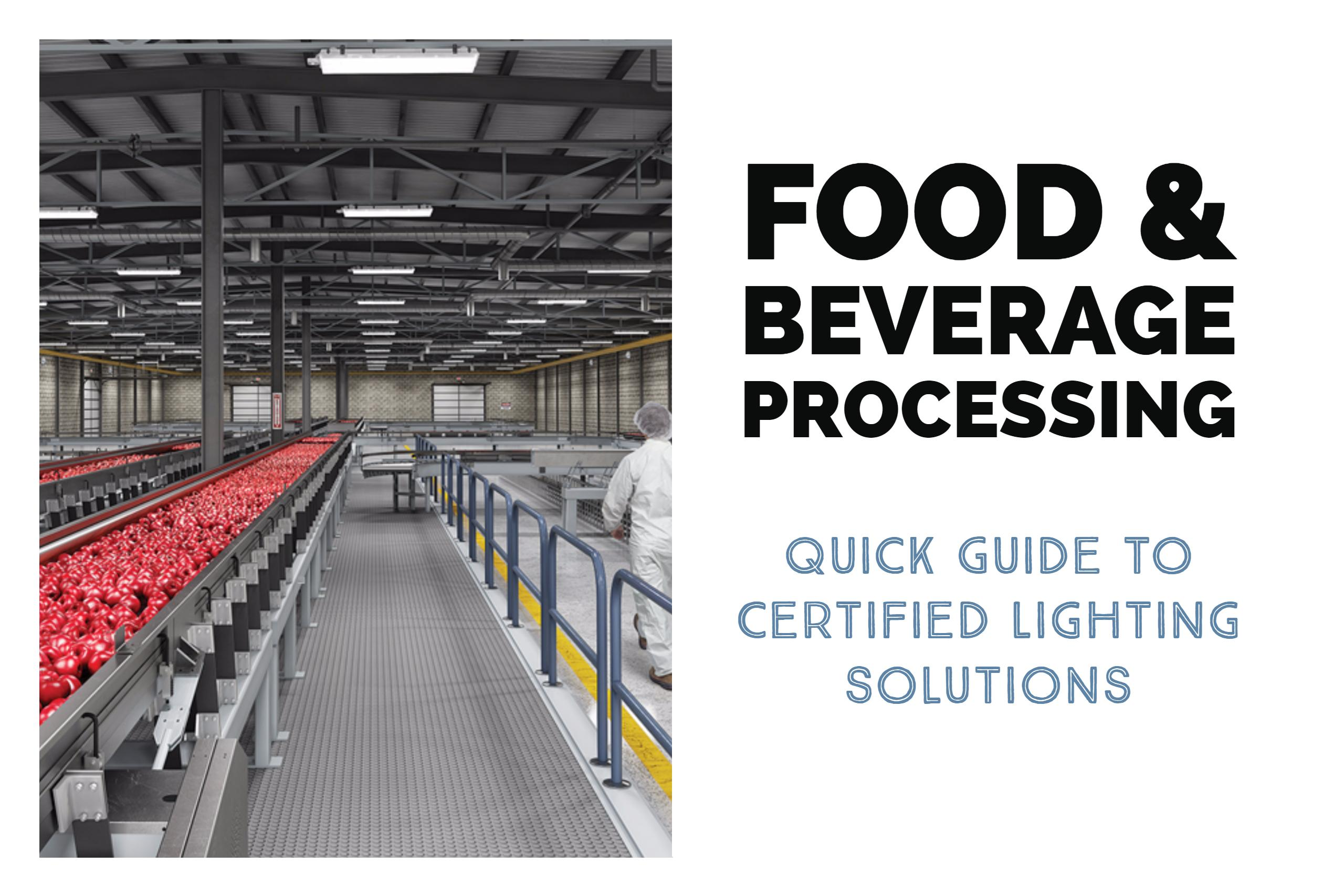 Food & Beverage Processing Lighting Solutions Guide