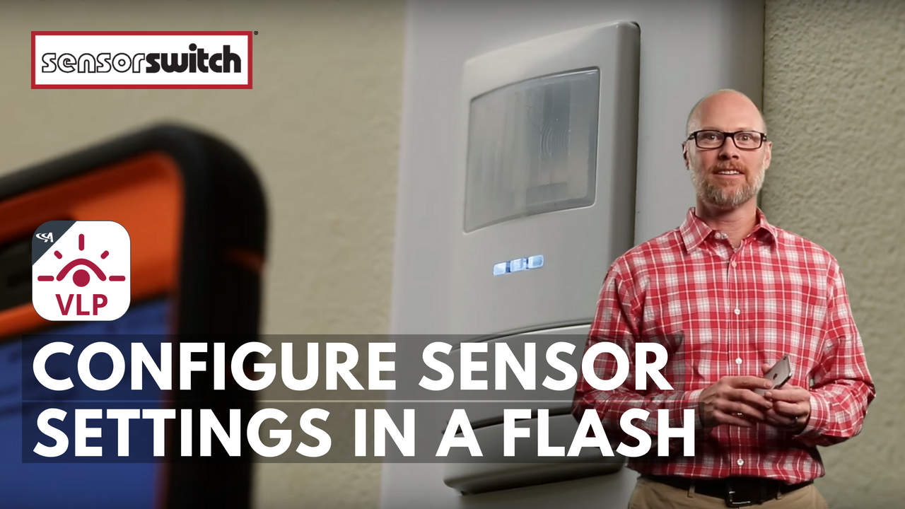 Sensor Switch VLP Configure Sensor Settings in a Flash