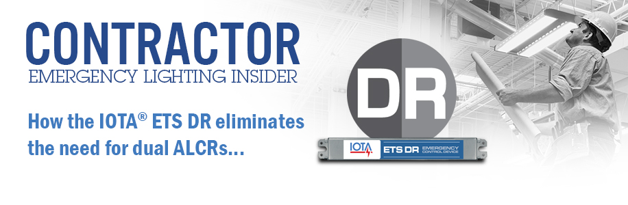 IOTA Contractor Emergency Lighting Insider featuring ETS DR