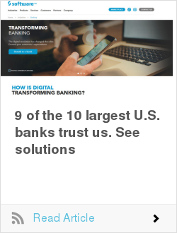 9 of the 10 largest U.S. banks trust us. See solutions