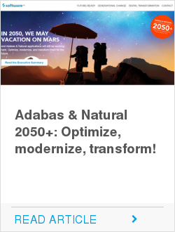 Adabas & Natural 2050+: Optimize, modernize, transform!