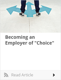 "Becoming an Employer of ""Choice"""