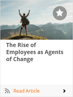 The Rise of Employees as Agents of Change
