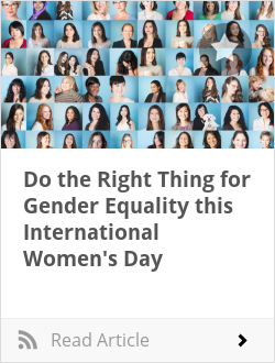 Do the Right Thing for Gender Equality this International Women's Day