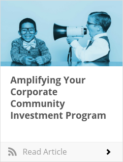Amplifying Your Corporate Community Investment Program