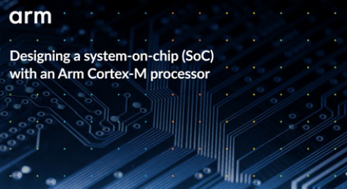 Designing a system-on-chip (SoC) with an Arm Cortex-M processor