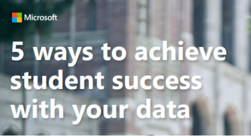5 Ways to Achieve Student Success with your Data