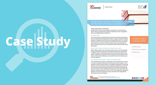 Chicago Public Schools Uses DiUnite to Automate EDI Processes With Oracle E-Business Suite