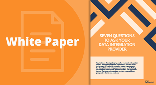 Seven Questions to Ask Your Data Integration Provider