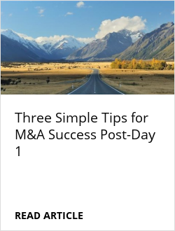 Three Simple Tips for M&A Success Post-Day 1