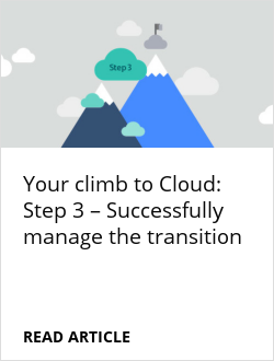 Your climb to Cloud: Step 3 – Successfully manage the transition