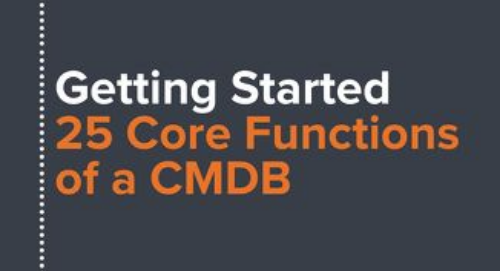 Getting Started: 25 Core Functions of a CMDB