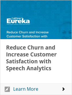 Reduce Churn and Increase Customer Satisfaction with Speech Analytics