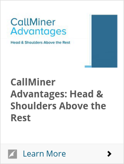 CallMiner Advantages: Head & Shoulders Above the Rest