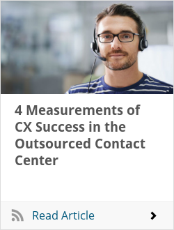 4 Measurements of CX Success in the Outsourced Contact Center