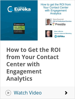 How to Get the ROI from Your Contact Center with Engagement Analytics