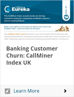 Banking Customer Churn: CallMiner Index UK